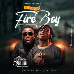 [Mixtape] DJ Baddo – Best of Fireboy Mix