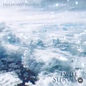 [Music] Diamond Jimma — I will survive |Mp3 Download