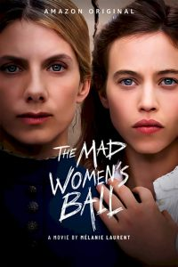 [Movie] The Mad Women's Ball (2021)